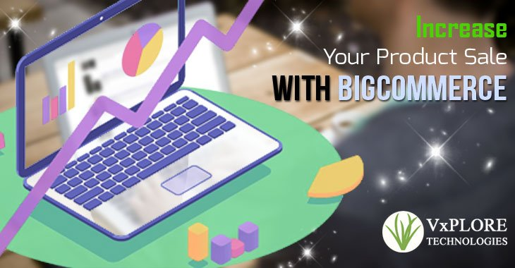 Increase Your Product Sale With BigCommerce