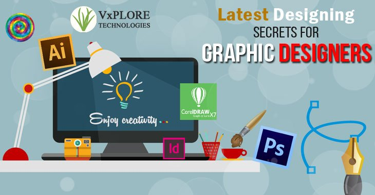 Latest Designing Secrets for Graphic Designers