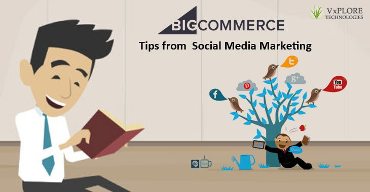BigCommerce Tips from Social Media Marketing