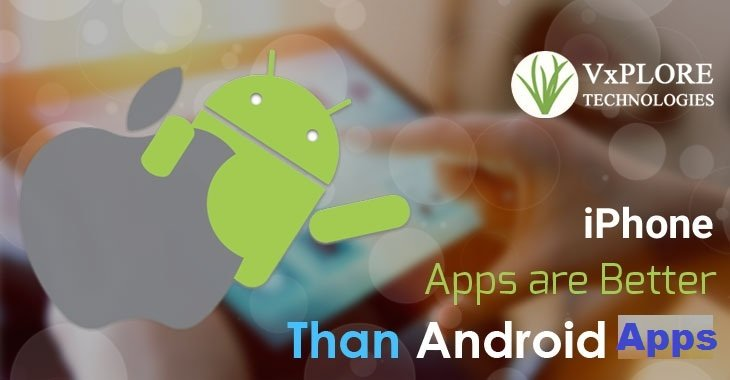 iPhone Apps are Better Than Android Apps