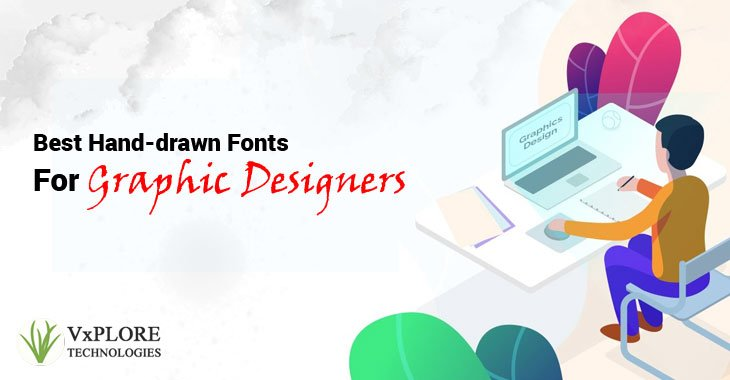 Best Hand-drawn Fonts For Graphic Designers
