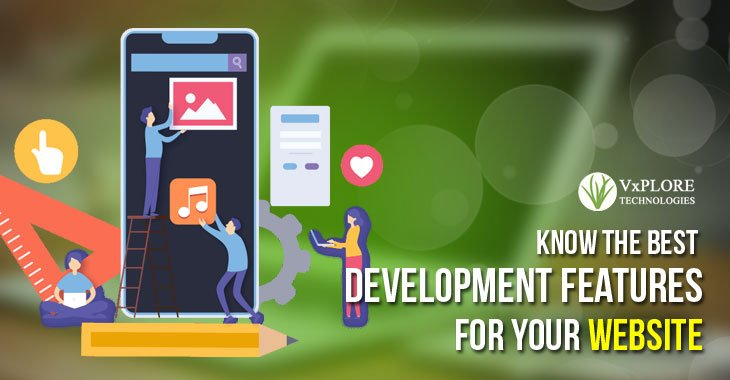 Know The Best Development Features For your Website
