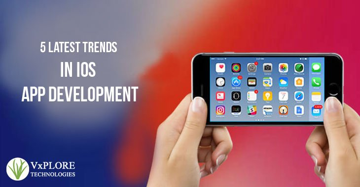 5 Latest Trends in iOS App Development
