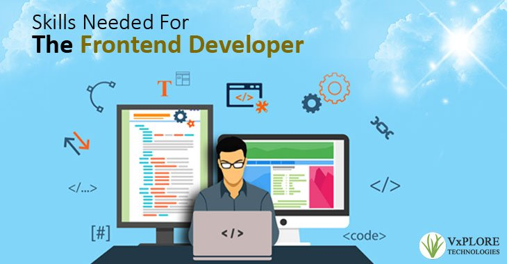 Skills Needed For The Frontend Developer