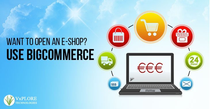 Want To Open an E-shop? Use BigCommerce