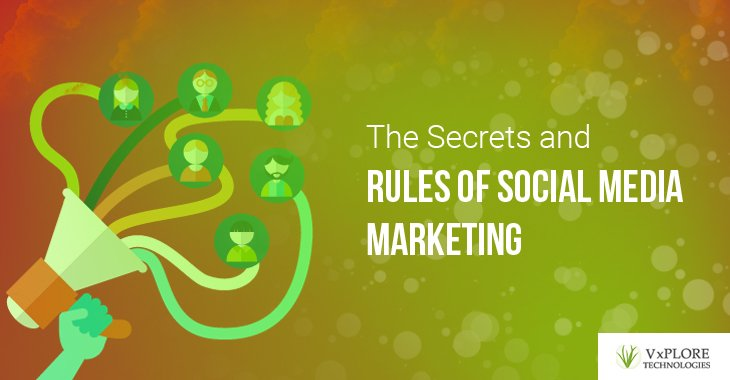 The Secrets and Rules of Social Media Marketing