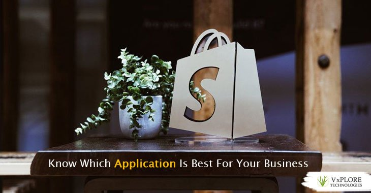 Know Which Application Is Best For Your Business