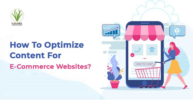How To Optimize Content For E-Commerce Websites?