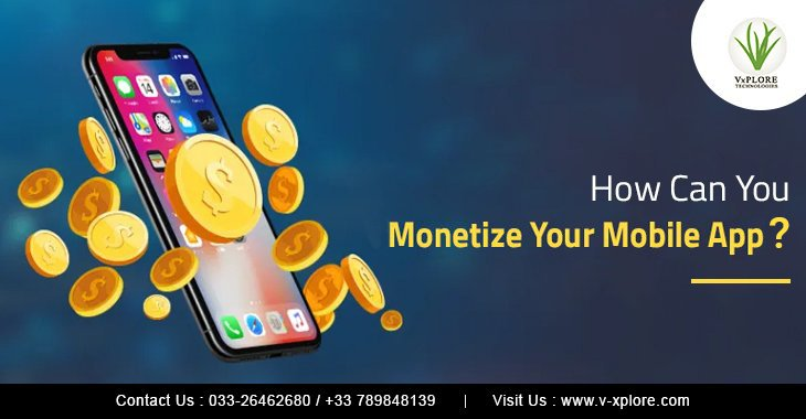 How Can You Monetize Your Mobile App