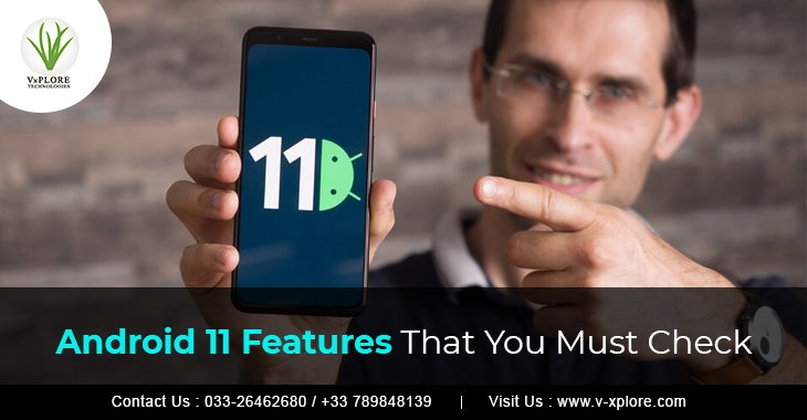 Android 11 Features That You Must Check