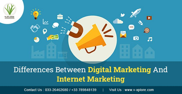 Differences Between Digital Marketing And Internet Marketing