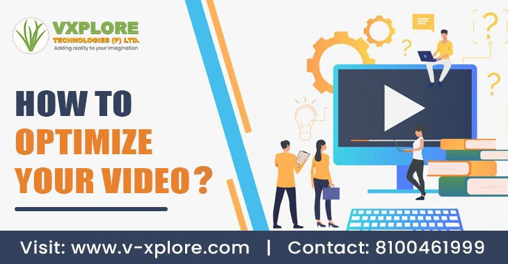How to Optimize Your Video