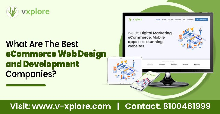 What are the best eCommerce web design and development companies?